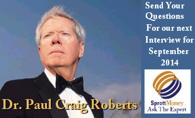 Send in your questions for Dr. Paul Craig Roberts!