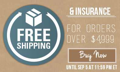 Free shipping & insurance for all orders over $4,999 this week!